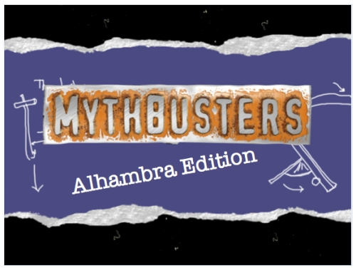 Alhambra.Mythbusters.4